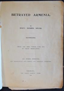 Betrayed Armenia, title page, 1910, ACF.